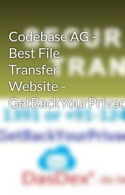 Codebase Ag Best File Transfer Website Getbackyourprivacy Transferring Files Have Become Easy With Best File Transfer Website Wattpad