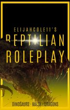 Reptilian Roleplay: Dinosaurs, Dragons, and Kaiju by ElijahCole11
