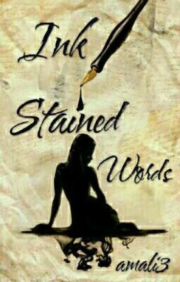 Ink Stained Words  (Poetry)