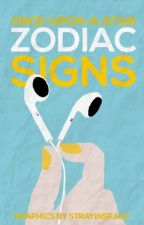 Zodiac Signs | ✎ by once-upon-a-star