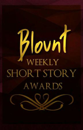 Blount Weekly Short Story Awards by BlountBrigade