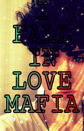 I FALL IN LOVE MAFIA