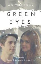 Green Eyes ➵ Stydia by stydiaxbr