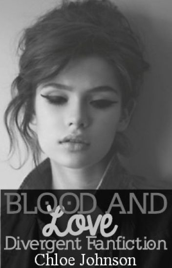 Blood And Love (Divergent Eric Love Story)