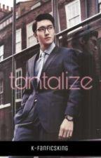 tantalize • writer! choi siwon x female! reader by k-fanficsking