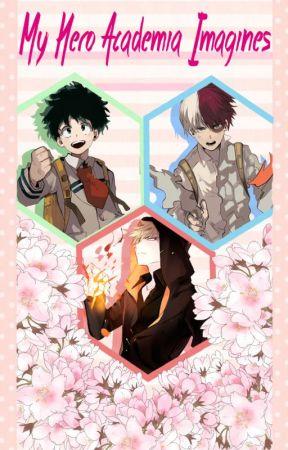 My Hero Academia Imagines - Please Don't Cry (Todoroki Shouto) - Wattpad