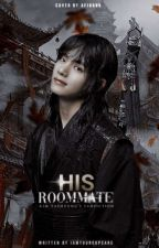 [OG] His Roommate | KTH by iamyourcupcake