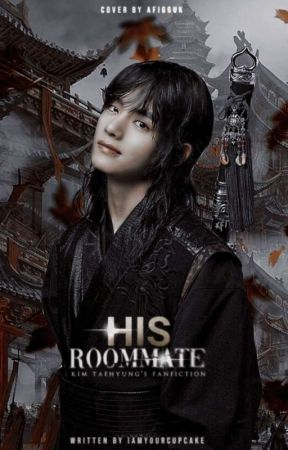 [Dibukukan] His Roommate | KTH by iamyourcupcake