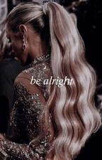 Be Alright. - Neymar Jr (ft Trent Alexander-Arnold, Antoine Griezmann & Sane.)  by priincess_breezy