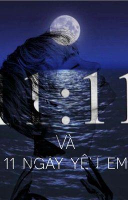 11:11 và 11 ngày yêu em! [J-hope×You]