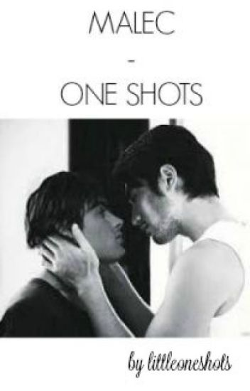 Malec - One Shots.