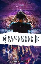 REMEMBER DECEMBER by annepanne92