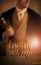 Vampire's Slave  by Angi2388
