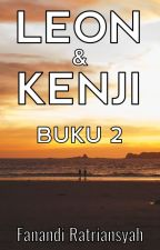Leon dan Kenji Buku 2 by FanandiRatriansyah