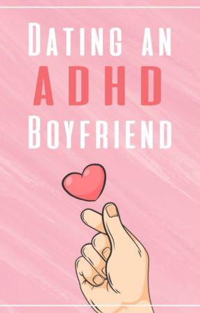 ADHD dating
