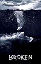 Broken  -Isaac Lahey- by BabyGirlWriting