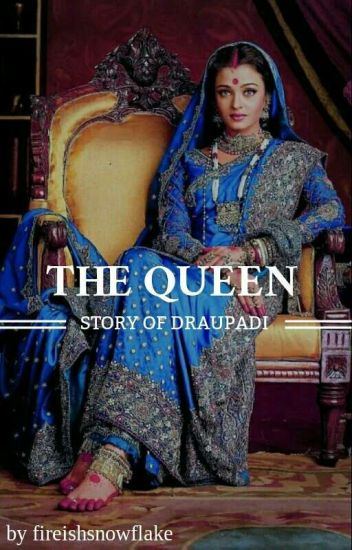 The Queen - Story Of Draupadi