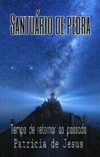 Santuário de pedra  by 90Tita