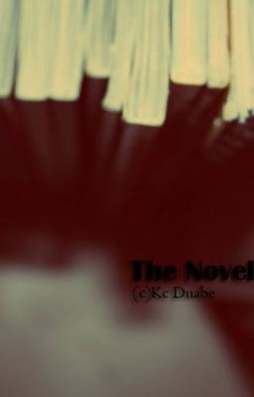 The Novelist: Confessions of a Writer