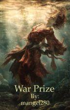War Prize by mangel280
