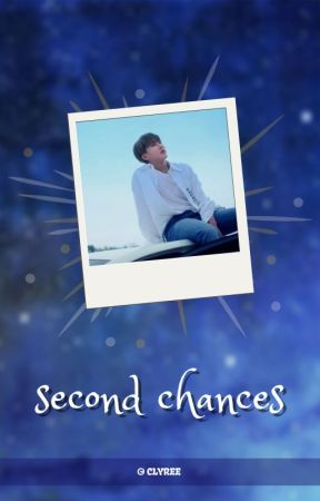 Second Chances ↠ Seo Changbin by Clyree