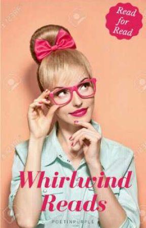 Whirlwind Reads | ✓ by PoetinPurple