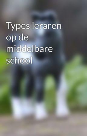 Types leraren op de middelbare school by jarpurtjeeee