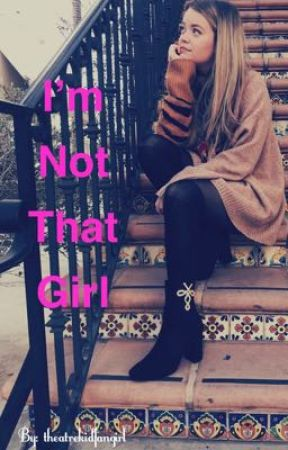 I'm Not That Girl (A Why Don't We fanfic *Daniel Seavey*) by Theatrekidfangirl