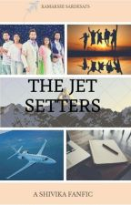 The Jet-Setters  by KamakshiSardesai