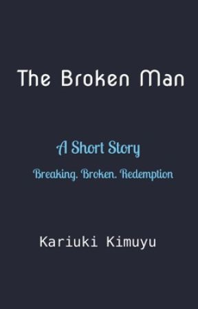 The Broken Man by kisauti