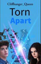 Torn Apart  by Cliffhanger_Queen