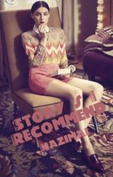 Story's I Recommend by mazimai