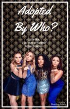 Adopted By Who? // Little Mix by BandingBandz