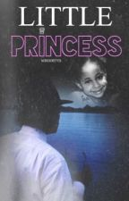 Little Princess ➵ Michael Jackson ➵ Fanfiction by MjsDirtyD