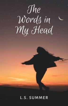 The Words in My Head | Poems by ahouseonfire