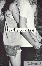 Truth or Dare by viiiictoriaaaa