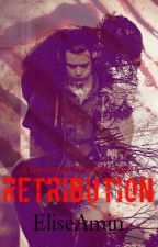 Retribution (Harry Styles Fanfic) by EliseAmin