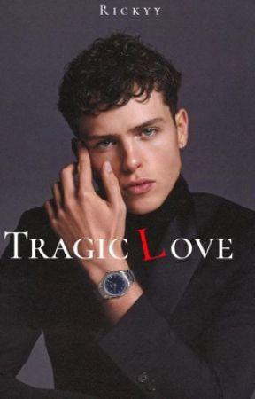 Tragic Love  by Rickyy178