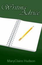 Writing Advice by mycastleofbooks