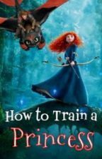 How To Train A Princess (Mericcup) by UnderDarkness