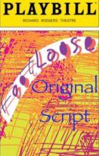 Footloose: The Original Broadway Script by Juliana22802