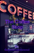 The Coffee Shop  by thepromiseofanend