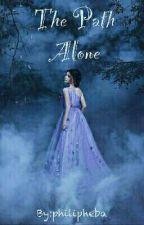 The Path Alone by philipheba