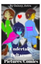 Undertale/Deltarune Pictures/Comics by Galaxy_Astra