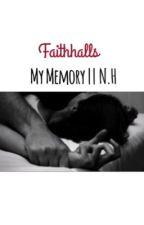 My Memory • Under Major Construction• by FaithHalls