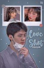 (C) Love Shot | OSH by -zkdlin