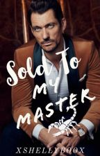 Sold To My Master (MxB) [Updating Slowly] by xshellyboox