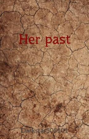 Her past(Naruto fanfic) by Darkstar505101