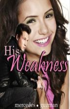 His Weakness by chiagzn