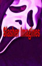 Slasher Imagines by MyFantasticImagines1